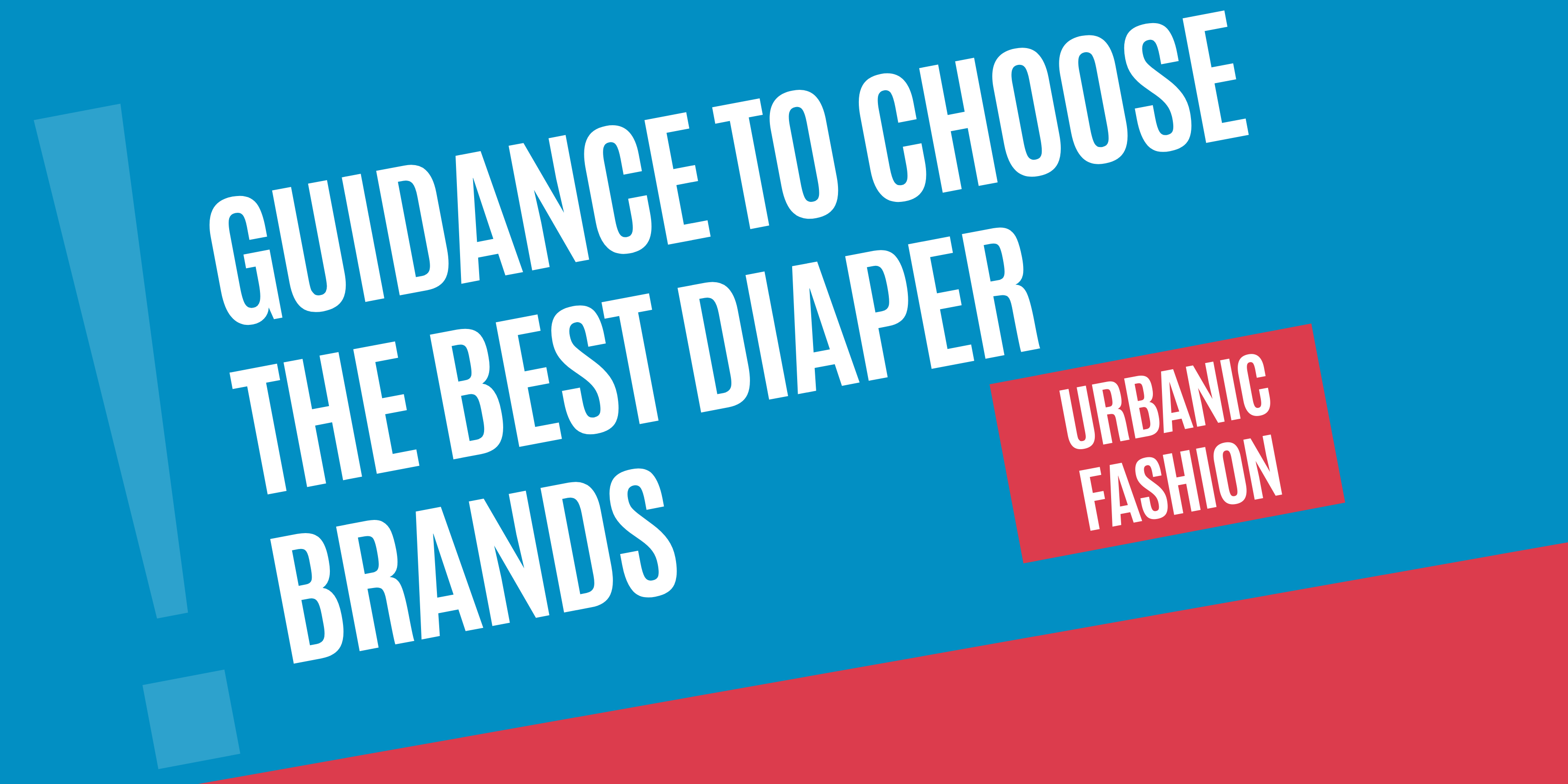 Guidance-to-Choose-the-Best-Diaper-Brands